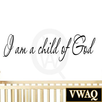 I Am a Child of God Inspirational Wall Art Quote Nursery Decals Home Decor Sa...