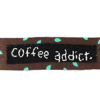 COFFEE ADDICT || Coffee Lover Gift | custom patches | jean jacket patch | denim jacket | iron on patch | starbucks patch | embroidery patch