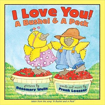 I Love You! a Bushel & a Peck Reprint