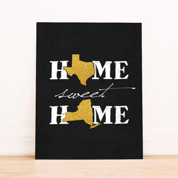 Home Sweet Home Wall Art Custom House Signs Custom Home Decor Custom Home Sign New Home Housewarming Gift New Jersey Map NEW YORK TEXAS Gold
