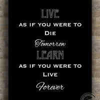 Inspirational Quotes, Live As If You Were To Die, Gandhi, inspiring quotes, typography, poster, wall art, wall decor, 8x10, 11x14, 16x20