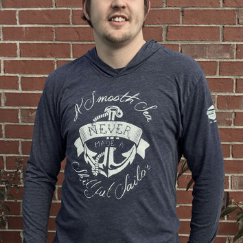 """A Smooth Sea Never Made A Skillful Sailor"" Tri-Blend Hoodie"
