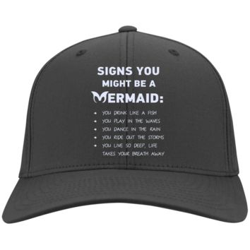 Signs You Might Be A Mermaid Twill Cap