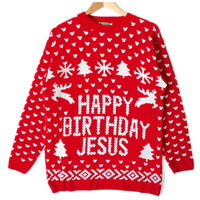 Happy Birthday Jesus Tacky Ugly Christmas Sweater