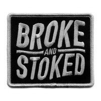 BROKE AND STOKED PATCH