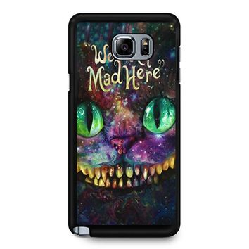 We Are All Mad Here Alice In Wonderland Samsung Galaxy Note 5 Case
