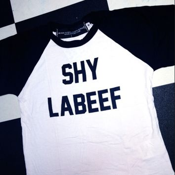 SWEET LORD O'MIGHTY! SHY LABEEF RAGLAN