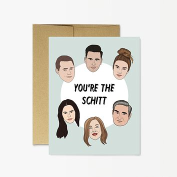 "PARTY MOUNTAIN PAPER CO. SCHITT'S CREEK ""YOU'RE THE SCHITT"" CARD"