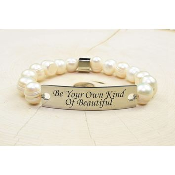 Freshwater Pearl Inspirational Bracelet  - BE YOUR OWN