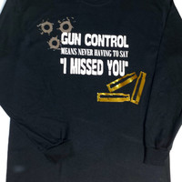 Gun Control Long Sleeve T-Shirt, Shooting/Hunting Shirt, Men's, Women's, Shirt