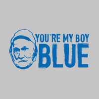 YOU'RE MY BOY, BLUE T-SHIRT