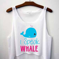I speak Whale - Hipster Tops