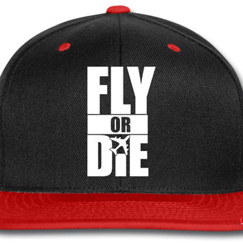 Fly Or Die snapback