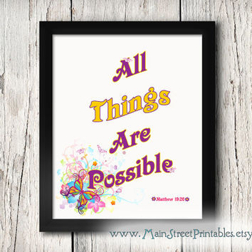 All Things are Possible, Matthew 19:26, Scripture Art, Bibical Art, Poster Art Printable, 8 X 10 Print Wall Art Poster, INSTANT DOWNLOAD