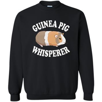 Guinea Pig Whisperer Shirt: Love Guinea Pigs | PA255 Printed Crewneck Pullover Sweatshirt