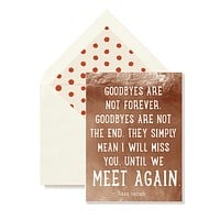 Goodbyes Are Not Forever, Single Folded Card or Boxed Set of 8