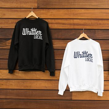 Whittier Local Champion Crewneck Sweatshirt - More Colors