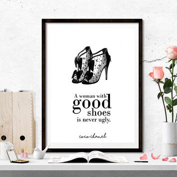 Coco Chanel Quote,Fashion Gifts,Wall Art,Home Decor,Gift for girls,Girl room decor,FASHION PRINT,Coco Chanel Print,A Women With Good Shoes