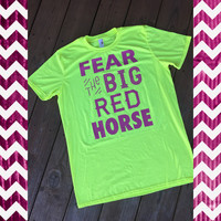 FEAR THE BIG RED HORSE (NEON YELLOW T)