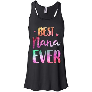 Best Nana Ever Cute Funny Mothers Day Gift