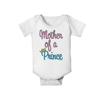 Mother of a Prince - Matching Mom and Son Design Baby Romper Bodysuit by TooLoud