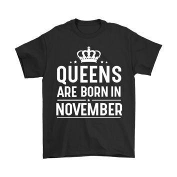 ESB8HB Queens Are Born In November Shirts