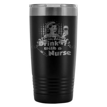 RN Travel Mug Safety First Drink With A Nurse 20oz Stainless Steel Tumbler