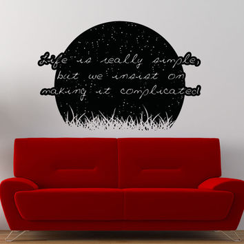 Vinyl Wall Decal Sticker Life is Simple Quote #5180