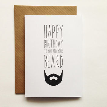 A6 Beard Birthday Happy Birthday To You And Your Beard  Pun Birthday Greeting Card Card Funny Pun Card