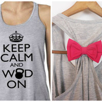 Keep Calm and WOD On / Bow Tank Top / Workout Tank / Crossfit Tank Top / Gym Tank