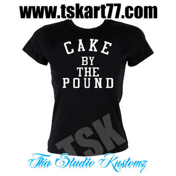 Cake by the Pound - black shirt - white shirt - for her - Cake - Beyonce - Tour
