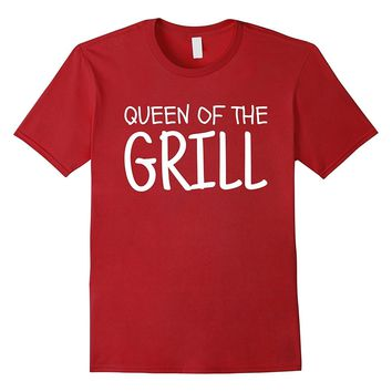 Queen Of The Grill | Summertime Grilling T-Shirt