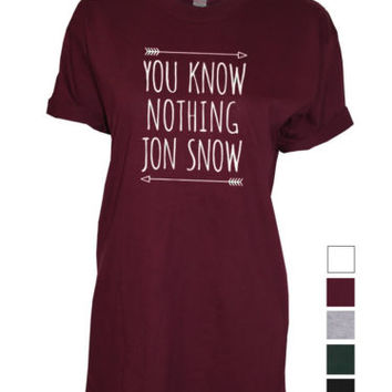 You know nothing jon snow unisex womens mens top Tshirt Game of Thrones fan art | eBay