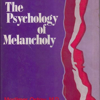 The Psychology of Melancholy