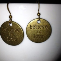 "SALE: Bronze ""Believe in Love"" Quote Charm Earrings"