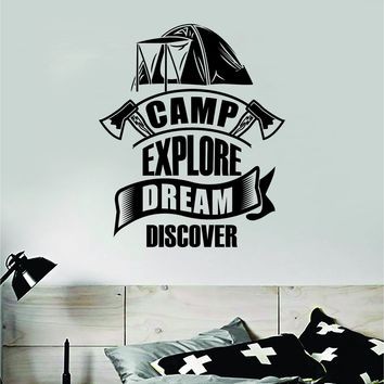 Camp Explore Dream Discover Decal Quote Home Room Decor Art Vinyl Sticker Inspirational Adventure Teen Travel Wanderlust Family