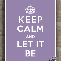 Keep Calm and Let It Be Poster, Print, Inspirational Quotes, The Beatles quote, typography, wall art, wall decor, 8x10, 11x14,16x20, 17x22