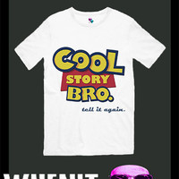 Cool story bro tell it again exclusive hand print men t shirt 30426