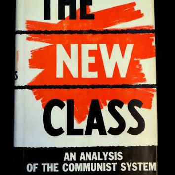 The New Class: an analysis of the Communist System by Milovan Djilas (1957 HC)