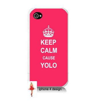 Keep Calm Cause YOLO iphone 4 case 026c5b0eb