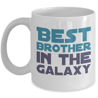 Brother Mug - Best Brother in the Galaxy - 11 oz Gift Mug