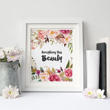 Everything Has Beauty, Digital Print, Wall Decor, Typography, Vintage, Calligraphy, Flowers, Poster Art, Positive, Inspiration, Colorful
