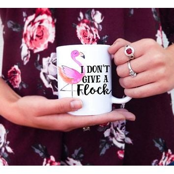 I Don't Give a Flock Ceramic Mug