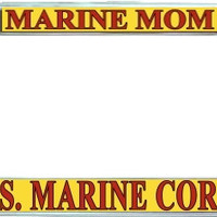Marine Mom Metal License Plate Frame Holder Chrome, Black or Gold for Auto Car Truck Marines USMC
