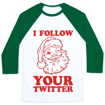 I FOLLOW YOUR TWITTER