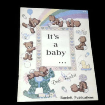 Vintage It's a Baby Book Cross Stitch Baby Bears Needlework Easy Patterns 18 Designs Inside Burdett Publications Retro Simple Nursery Decor