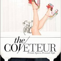 The Coveteur: Private Spaces, Personal Style Hardcover – 18 Oct 2016