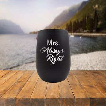 Mrs Always Right 9 oz Cup