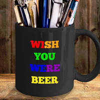 Wish You Were Beer-Funny Coffee Mug For Pink Floyd Fans Gift For Father Mother Dad Mom Friend Boyfriend Joke Rock Music  Personalized Gifts