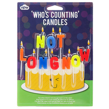NOT LONG NOW BIRTHDAY CANDLES